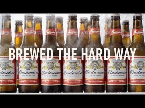 Budweiser: Brewed The Hard Way – Super Bowl