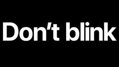 Apple: Don't Blink