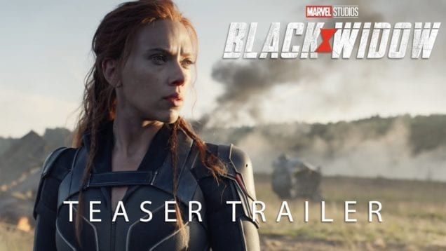 Black Widow – Official Teaser Trailer